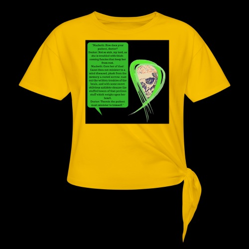 Macbeth Mental health awareness - Knotted T-Shirt
