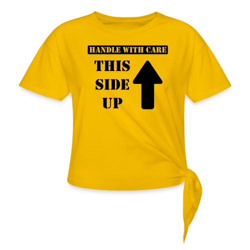 Handle with care / This side up - PrintShirt.at - Knotenshirt