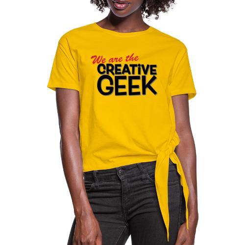We are the Creative Geek - T-shirt med knut dam