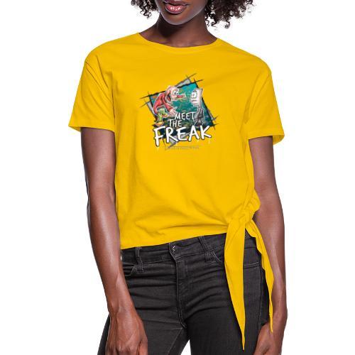 meet the freak - Frauen Knotenshirt