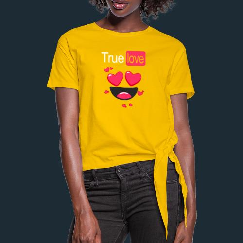 True Love Pink - Women's Knotted T-Shirt