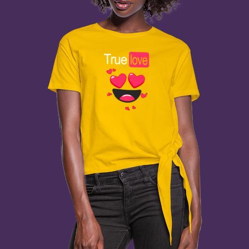 True Love Pink - Women's Knotted T-Shirt