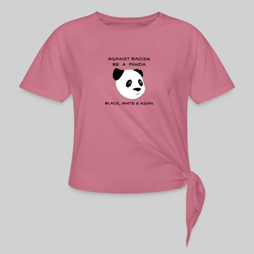 Against Racism Panda - Knotenshirt