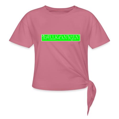 Ballkönigin - Frauen Knotenshirt
