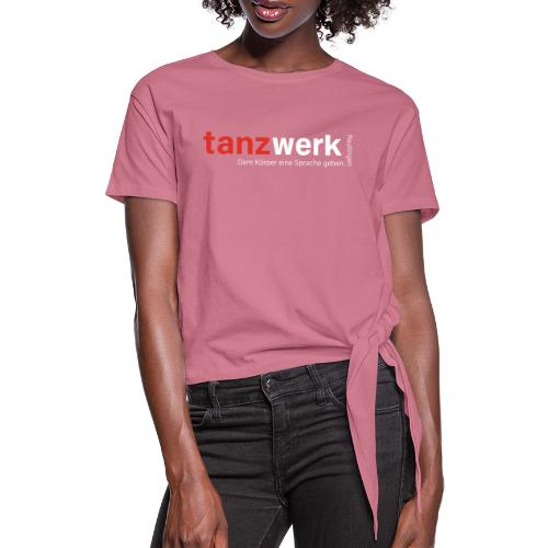 Tanzwerk - Premium Edition - Frauen Knotenshirt