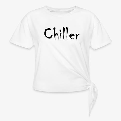 Chiller da real - Geknoopt shirt