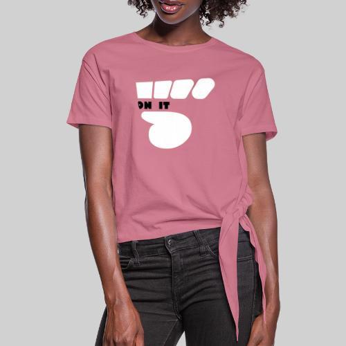 Logo 5 on It blanc / noir - T-shirt à nœud Femme