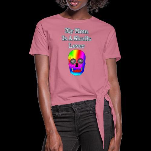 Maman ma mère aime les têtes de mort - T-shirt à nœud