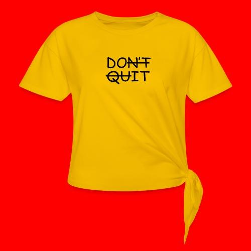 Don't Quit, Do It - Knot-shirt