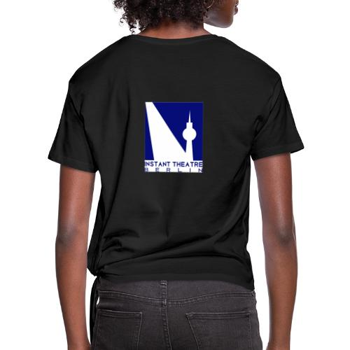 Instant Theater Berlin logo - Women's Knotted T-Shirt