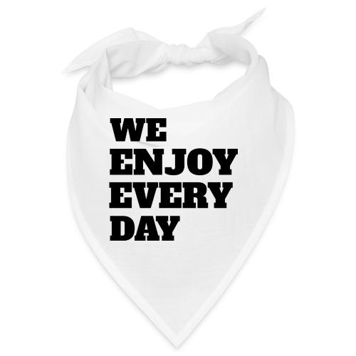 Enjoy - Bandana