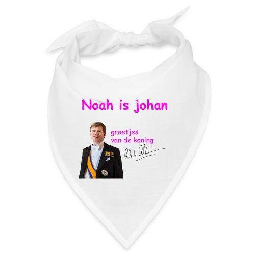 Noah is een echte Johan - Bandana