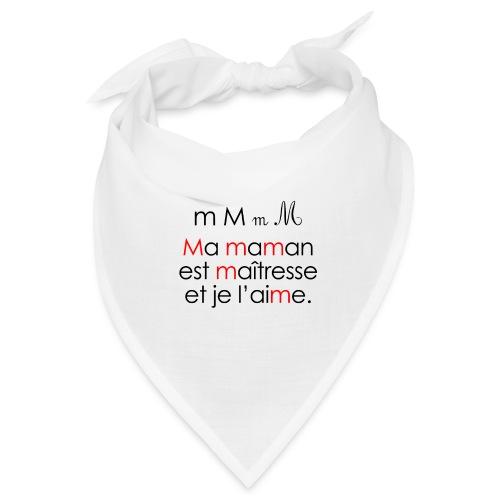 Le son M comme Maman - Bandana