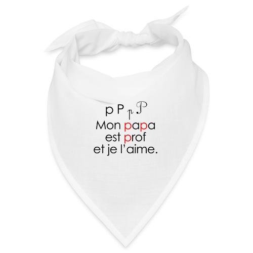 Le son P comme Papa - Bandana