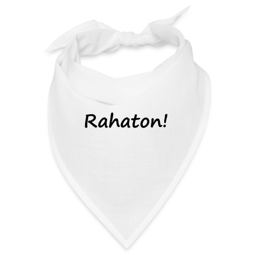 Rahaton! - Bandana