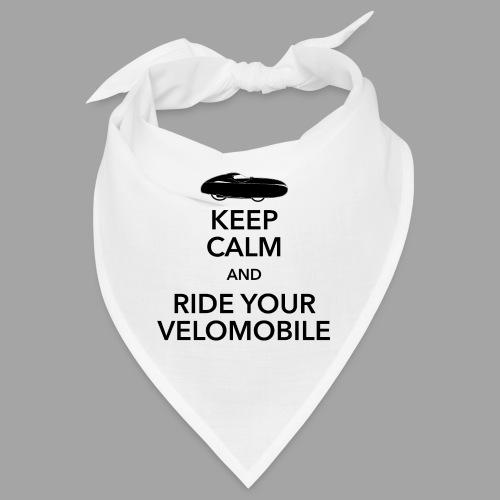 Keep calm and ride your velomobile black - Bandana