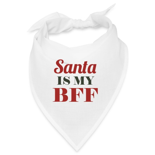 Santa is my BFF! Ein Must have für alle Romantiker - Bandana
