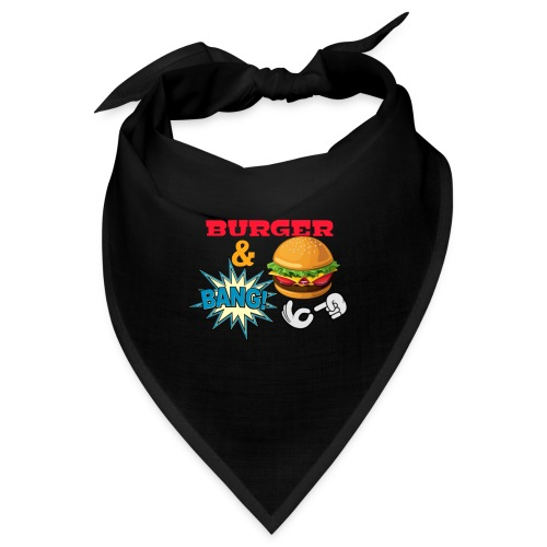Burger And Bang - Bandana