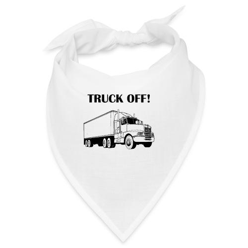 Truck off! - Bandana