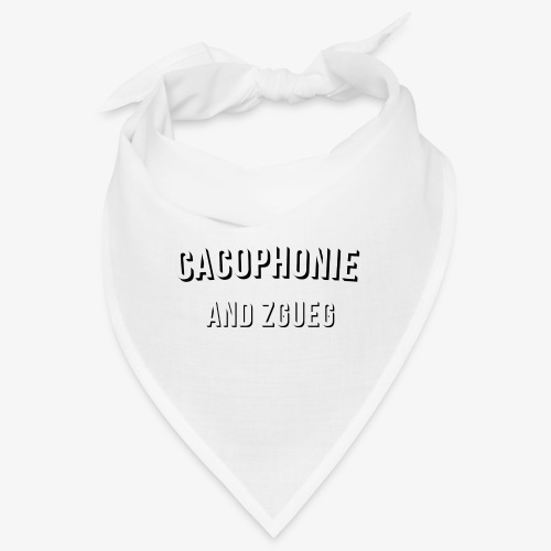 Cacophonie and chill - Bandana