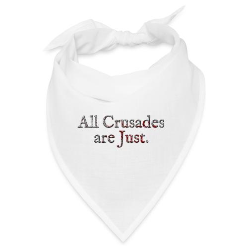 All Crusades Are Just. Alt.2 - Bandana