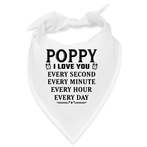 I Love You Poppy - Bandana