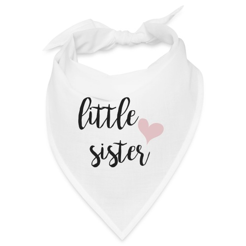 little sister - Bandana