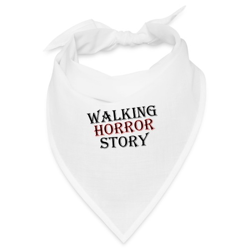 walking Horror story - Bandana