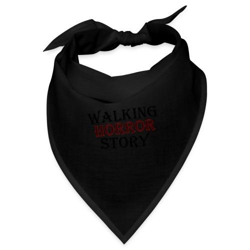 walking Horror story - Bandana