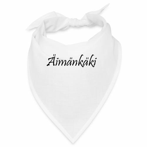 Äimänkäki - Bandana