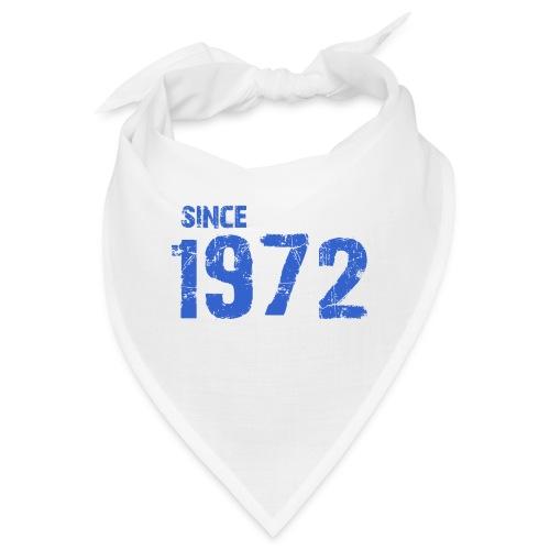 Since 1972 - Bandana