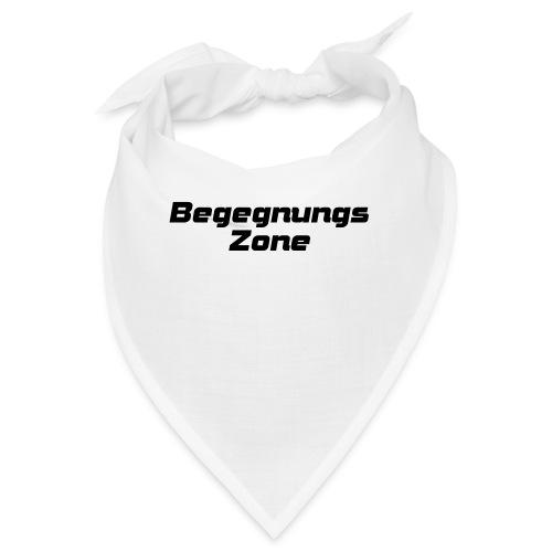 Begegnungszone - Bandana