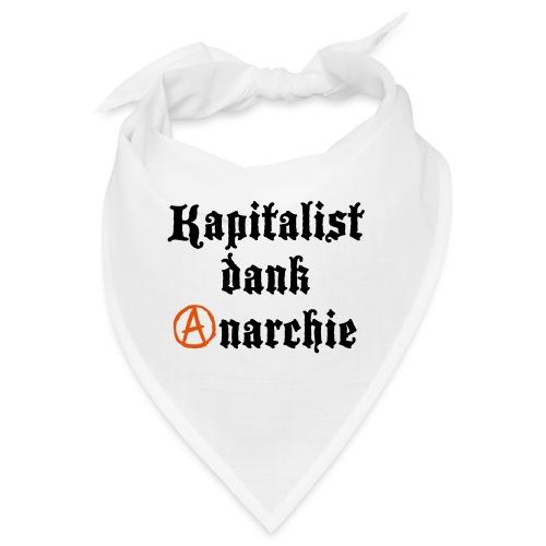 Kapitalist Dank Anarchie - Bandana