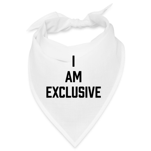 I am Exclusive - Bandana