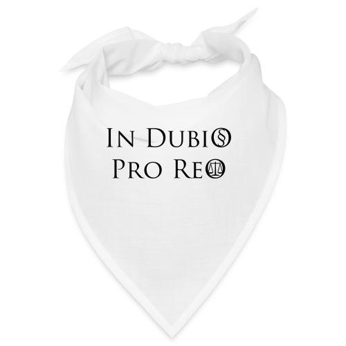In Dubio pro Reo - Bandana