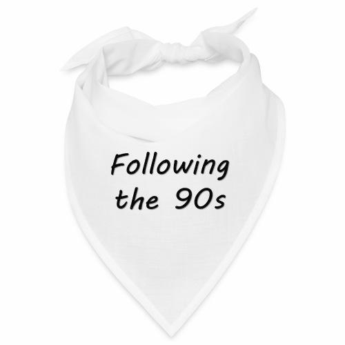 Dos 90 - Bandana