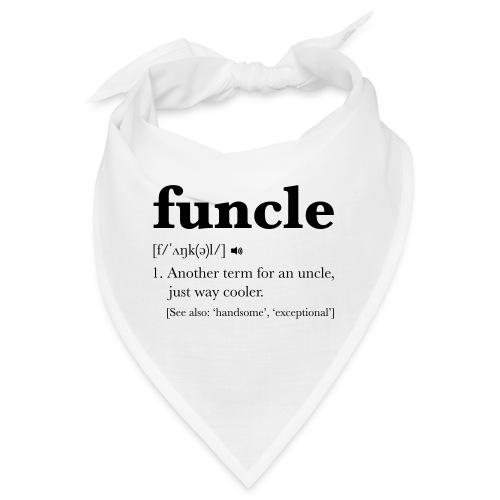 Funcle Dictionary Definition - Bandana