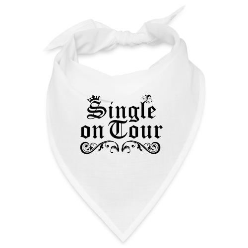 Single on Tour - Bandana