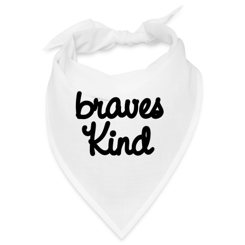 braves kind - Bandana