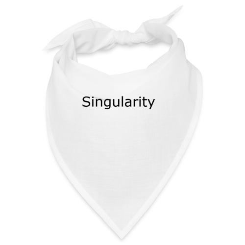 Singularity - Bandana