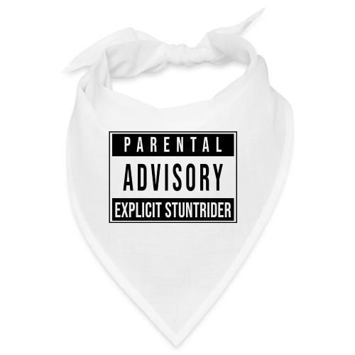 PARENTAL ADVISORY EXPLICIT STUNTRIDER - Bandana
