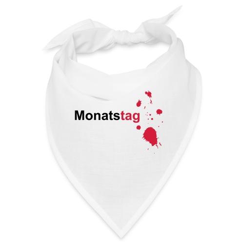 Monatstag - Bandana