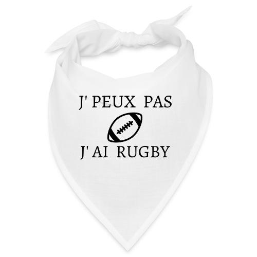 J'peux pas J'ai rugby - Bandana