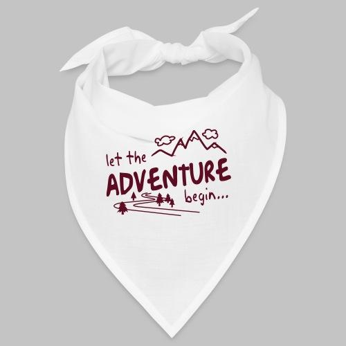 Let the Adventure begin - Bandana