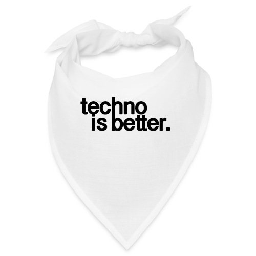 techno is better logo - Bandana