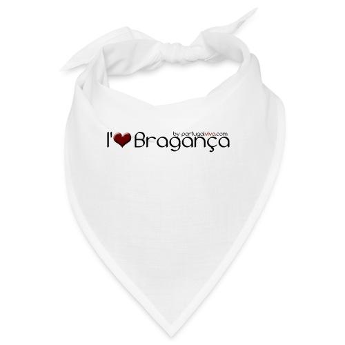 I Love Bragança - Bandana