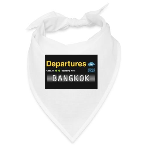 Departures BANGKOK jpg - Bandana