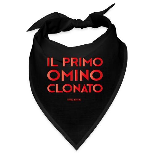 Il Primo Omino Clonato. - Bandana