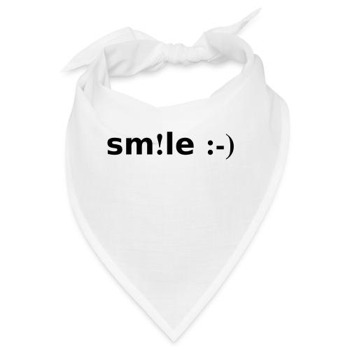smile - sorridi - Bandana
