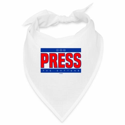 Press the buttons - Bandana